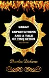 Image of Great Expectations And A Tale Of Two Cities: By Charles Dickens - Illustrated
