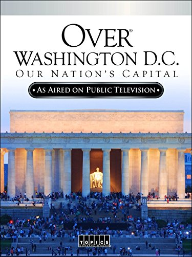 Over Washington D.C.: Our Nation's Capital (National History D)