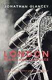 London, Jonathan Glancey, 1859844642
