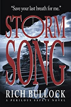 Storm Song (Perilous Safety Series Book 2) by [Bullock, Rich]