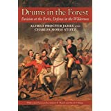 Drums In The Forest: Decision At The Forks (The Library of Western Pennsylvania History)