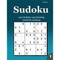 Sudoku 500 Sudoku zum Einstieg: leicht bis medium 1