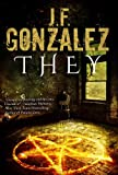 Front cover for the book They by J. F. Gonzalez