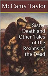 Sister Death and Other Tales of the Realms of the Dead
