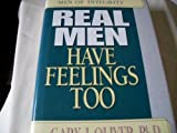 Real Men Have Feelings Too (Men of Integrity)