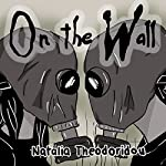 On the Wall | Natalia Theodoridou