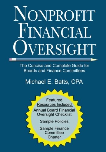 Management Board - Nonprofit Financial Oversight: The Concise and Complete Guide for Boards and Finance Committees