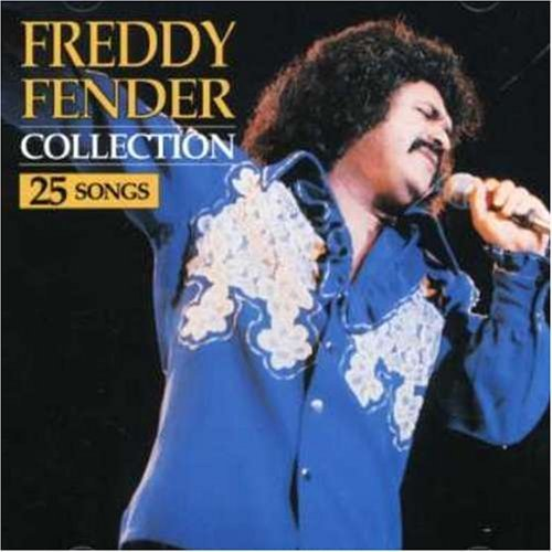 The Collection by Freddy Fender