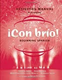 Con Bro!, Activities Manual : Beginning Spanish, Adams, Catalina and Johnson, Steve, 0471272523