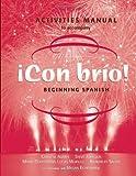 Con Bro!, Activities Manual : Beginning Spanish, Adams, Catalina and Johnson, Steve, 0471272523