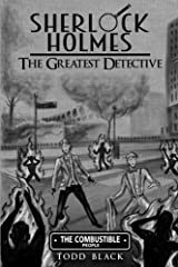 Sherlock Holmes - The Greatest Detective: The Combustible People Paperback