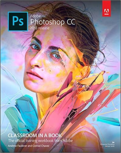 Free Download Adobe Photoshop CC Classroom in a Book (2018
