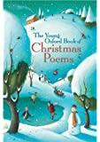 The Young Oxford Book of Christmas Poems: 2006 Edition |a 2006 ed. (Young Oxford Books)