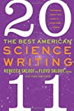 The Best American Science Writing 2011, Rebecca Skloot and Jesse Cohen, 0062091247