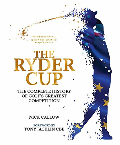 - The Ryder Cup: The Complete History of Golf's Greatest Competition