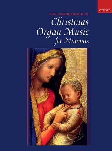 Oxford Book of Christmas Organ Music for ()