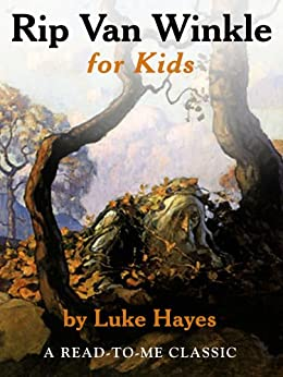 Rip Van Winkle for Kids (Read-to-Me Books Book 25