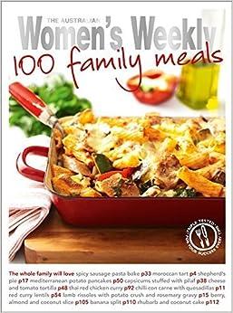 Book 100 Family Meals (The Australian Women's Weekly Standard) by The Australian Women's Weekly (2010)