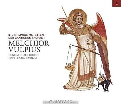Vulpius: 6 - 7-stimmige Motetten der Cantiones Sacrae I by Capella Daleminzia