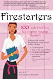 img - for Firestarters: 100 Job Profiles to Inspire Young Women book / textbook / text book