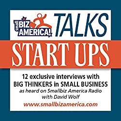 Smallbiz America Talks: Start Ups