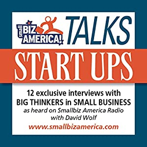 Smallbiz America Talks: Start Ups Radio/TV Program