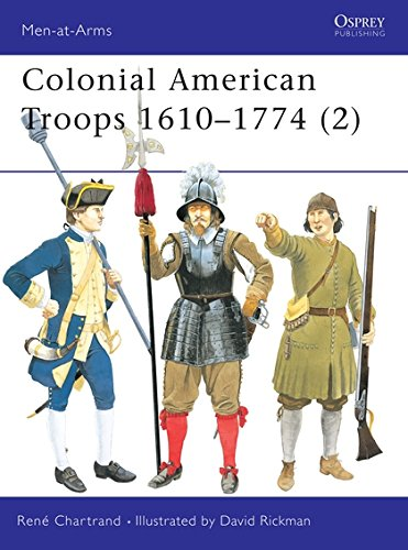 Colonial American Troops 1610–1774 (2) (Men-at-Arms)