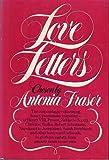 Love Letters, Antonia Fraser, 0394412788