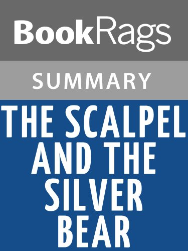 (Summary & Study Guide The Scalpel and the Silver Bear by Lori)