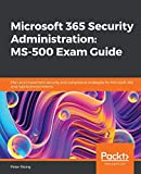 Microsoft 365 Security Administration: MS-500 Exam