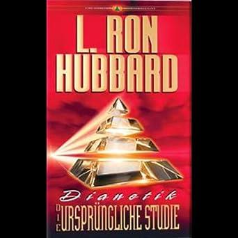 dianetik die ursprungliche studie dianetics the original thesis l ron hubbard - L Ron Hubbard Lebenslauf