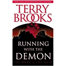 Running with the Demon (Pre-Shannara: Word and Void Book 1)
