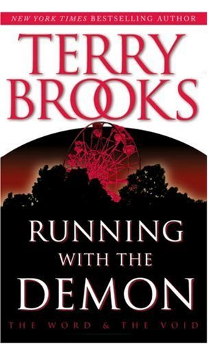 Running with the Demon (Pre-Shannara: Word and Void Book - Brook Illinois