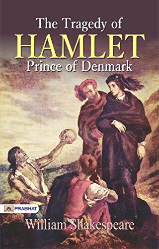 The Tragedy of Hamlet: Prince of Denmark