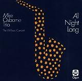 Mike Osborne All Night Long Mainstream Jazz