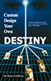 img - for Custom Design Your Own Destiny book / textbook / text book