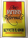 img - for Are Baptists reformed? book / textbook / text book