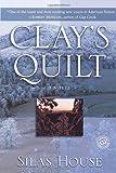 Clay's Quilt (Ballantine Reader's Circle)