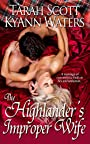 The Highlander's Improper Wife (Highland Wives Book 1)