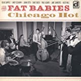 Chicago Hot by The Fat Babies (2012-10-16)