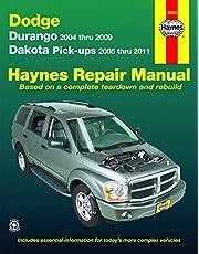 Durango 2004 thru 2009 Dakota Pick-ups 2005 thru 2011 Haynes Repair Manual: Durango 2004 thru 2009 Dakota Pick-ups 2005 thru 2011
