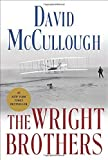 The Wright Brothers by David McCullough (2015-05-05)