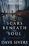The Scars Beneath the Soul: Volume 1 (Archer and Baines)