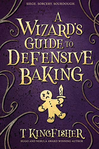 Book Cover: A Wizard's Guide to Defensive Baking