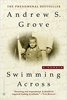 image for Swimming Across: A Memoir by Andrew S. Grove (2002-11-01)