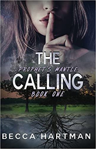 Amazon com: The Calling: Prophet's Mantle Book 1