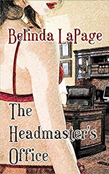 Headmasters Office Erotic Teacher Student ebook