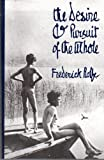 Desire and Pursuit of the Whole, Frederick W. Rolfe, 0807613312