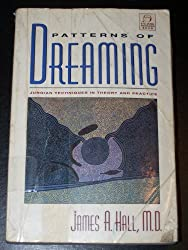 Patterns of Dreaming: Jungian Techniques in Theory and Practice (C.G. Jung Foundation Book)