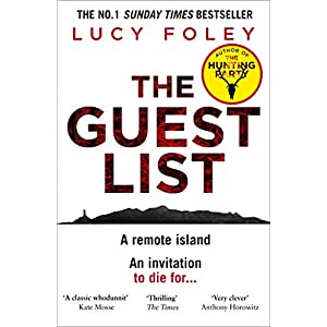 The Guest List: The No.1 Sunday Times bestseller and winner of best mystery and thriller at the Goodreads Choice Awards…